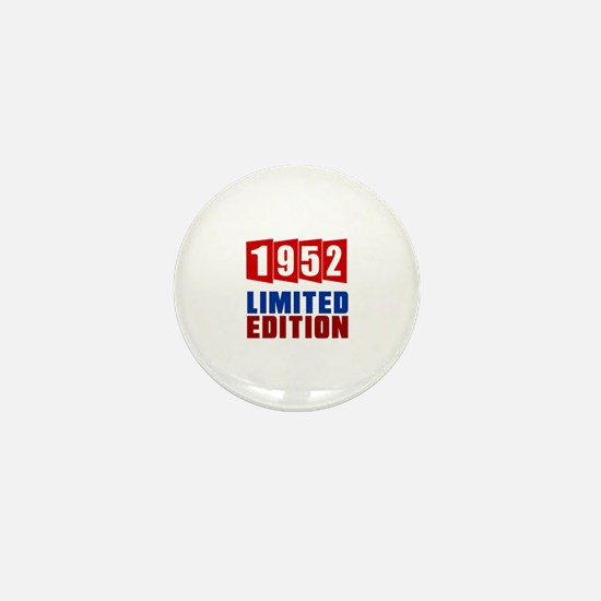 1952 Limited Edition Birthday Mini Button