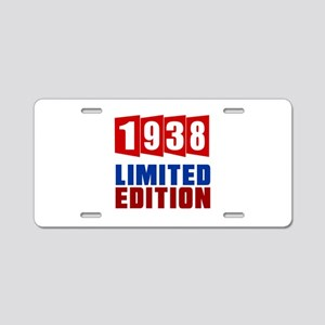 1938 Limited Edition Birthd Aluminum License Plate