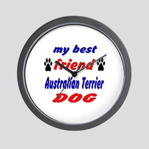 My best friend Australian Terrier Dog Wall Clock