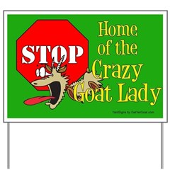 Crazy Goat Lady Yard Sign