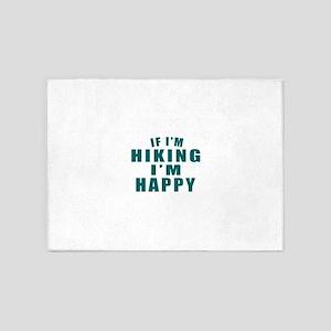 If I Am Hiking 5'x7'Area Rug