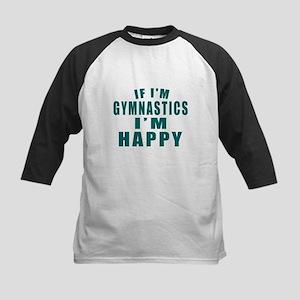 If I Am Gymnastics Kids Baseball Jersey