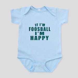 If I Am Foosball Infant Bodysuit