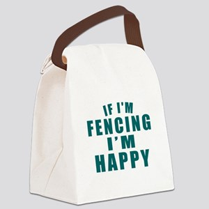 If I Am Fencing Canvas Lunch Bag