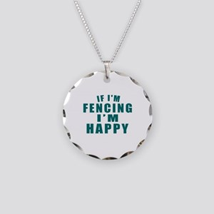 If I Am Fencing Necklace Circle Charm
