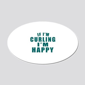 If I Am Curling 20x12 Oval Wall Decal