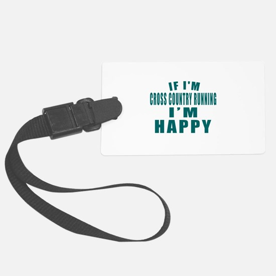 If I Am Cross Country Running Luggage Tag
