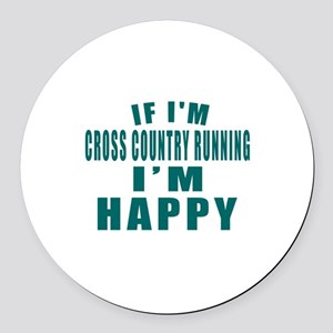 If I Am Cross Country Running Round Car Magnet
