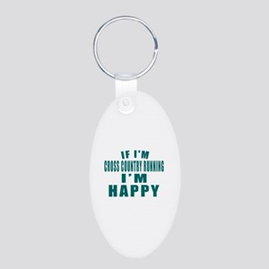If I Am Cross Country Runni Aluminum Oval Keychain
