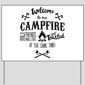 Getting Wasted at Campfire Yard Sign