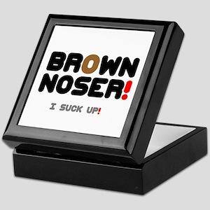 BROWN NOSER! - I SUCK UP! Keepsake Box