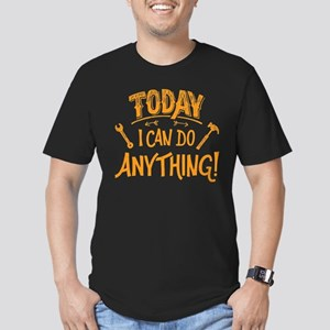 Today I Can Do Everything T-Shirt
