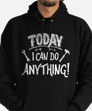 Today I Can Do Everything Hoodie