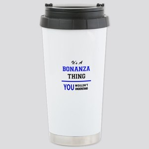 It's a BONANZA thing, y Stainless Steel Travel Mug