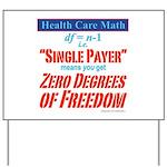 Health Math Yard Sign