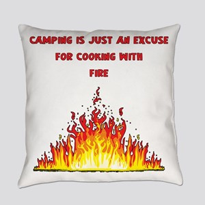 Camping Excuse To Cook With Fire-1 Everyday Pillow