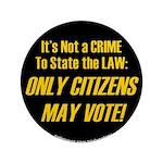 "Citizens1 3.5"" Button"