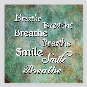 "Breathe Smile Breathe Meme Square Car Magnet 3"" x"
