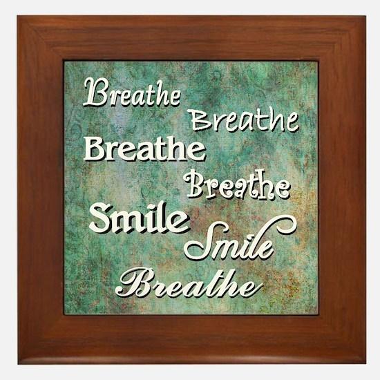 Breathe Smile Breathe Meme Framed Tile