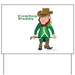 Cowboy Paddy Yard Sign