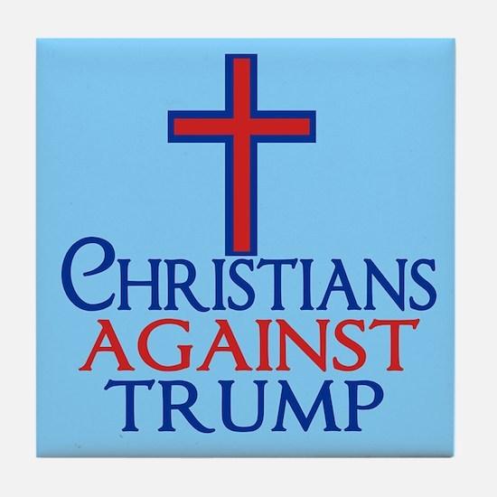 Christians Against Trump Tile Coaster