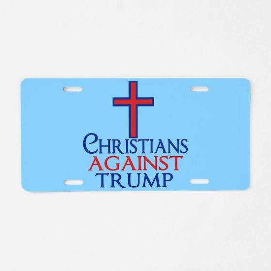 Christians Against Trump Aluminum License Plate