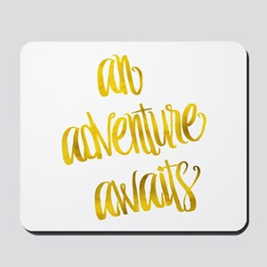 Adventure Awaits Gold Faux Foil Metallic Mousepad