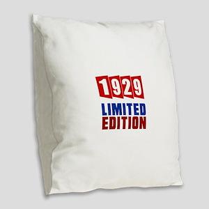 1929 Limited Edition Birthday Burlap Throw Pillow