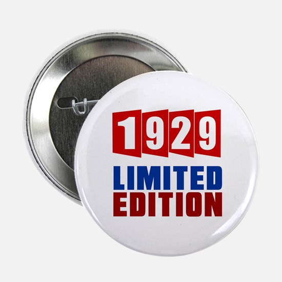 "1929 Limited Edition Birthday 2.25"" Button"
