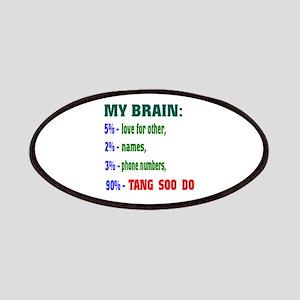 My Brain, 90% Tang Soo Do Patch