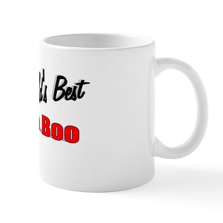 """""""The World's Best Boo Boo"""" Mug"""