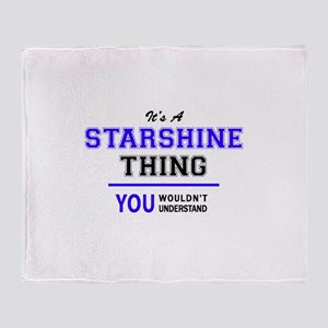 It's STARSHINE thing, you wouldn't u Throw Blanket