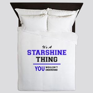 It's STARSHINE thing, you wouldn't und Queen Duvet