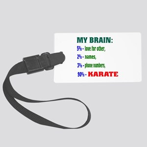 My Brain, 90% Karate Large Luggage Tag