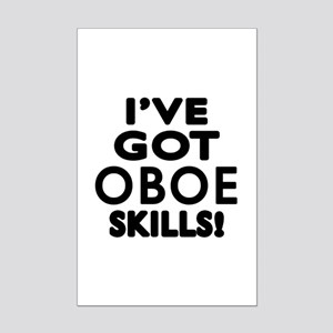 I Have Got Oboe Skills Mini Poster Print
