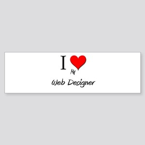 I Love My Web Designer Bumper Sticker