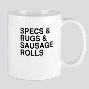 Specs and Rugs and Sausage Rolls Mugs