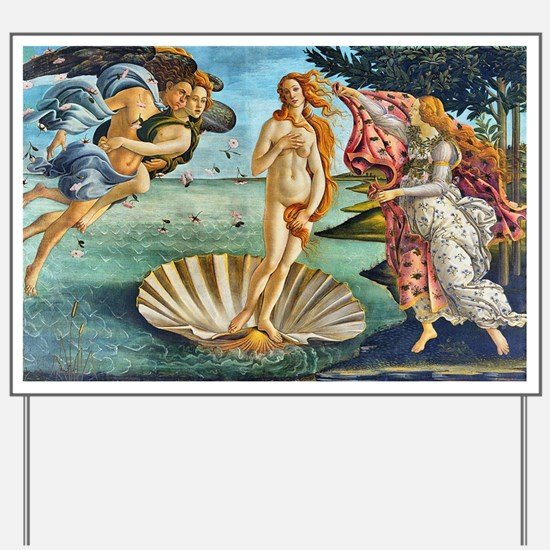 The Birth of Venus - Botticelli Yard Sign