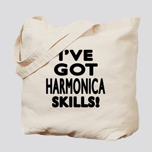 I Have Got Harmonica Skills Tote Bag