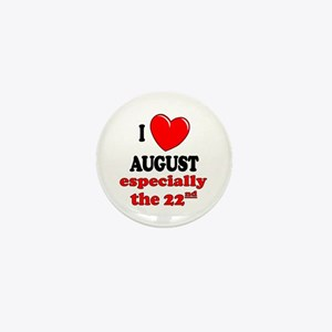 August 22nd Mini Button