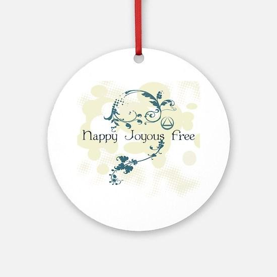 Happy Joyous Free! Round Ornament