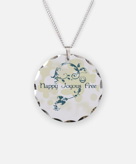 Happy Joyous Free! Necklace Circle Charm