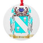 Tills Round Ornament
