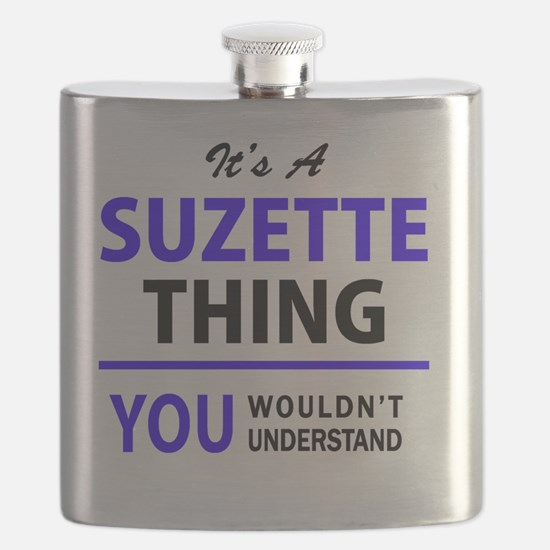 It's SUZETTE thing, you wouldn't understand Flask