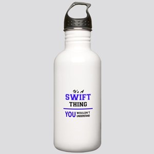 It's SWIFT thing, you Stainless Water Bottle 1.0L