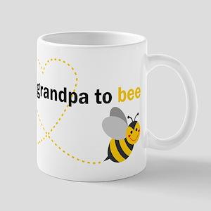 Great Grandpa To Bee Mugs