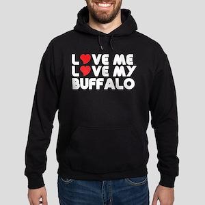 Love Me Love My Buffalo Hoody