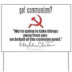 Got Communism? Yard Sign