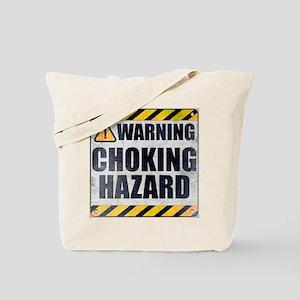 Warning Choking Hazard Tote Bag