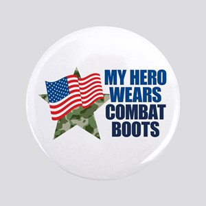 "My Hero Wears Combat Boots 3.5"" Button"
